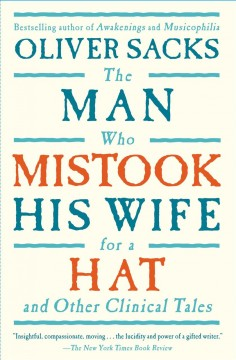 The man who mistook his wife for a hat and other clinical tales cover image
