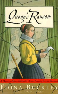 Queen's ransom : a mystery at Queen Elizabeth's court : featuring Ursula Blanchard cover image