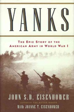 Yanks : the epic story of the American Army in World War I cover image