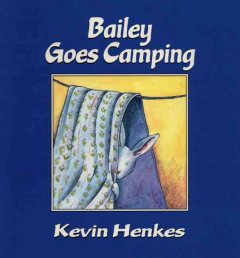Bailey goes camping cover image