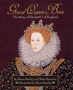 Good Queen Bess : the story of Elizabeth I of England cover image