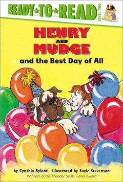 Henry and Mudge and the best day of all : the fourteenth book of their adventures cover image