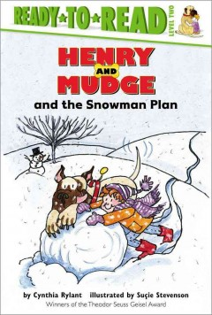 Henry and Mudge and the snowman plan : the nineteenth book of their adventures cover image