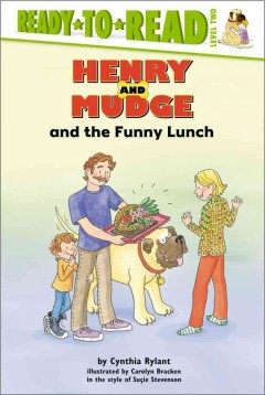Henry and Mudge and the funny lunch : the twenty-fourth book of their adventures cover image