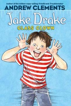 Jake Drake, class clown cover image
