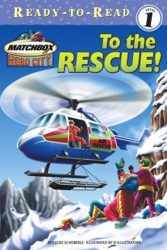 Matchbox hero-city : to the rescue! cover image