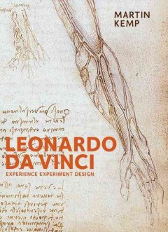 Leonardo Da Vinci : experience, experiment and design cover image