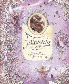 Fairyopolis : a flower fairies journal cover image