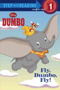 Fly, Dumbo, fly! cover image