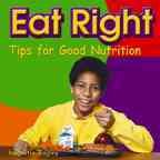 Eat right : tips for good nutrition cover image