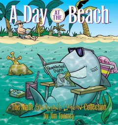 A day at the beach : the ninth Sherman's Lagoon collection cover image