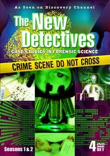 The new detectives case studies in forensic science. Season 1 & 2 cover image