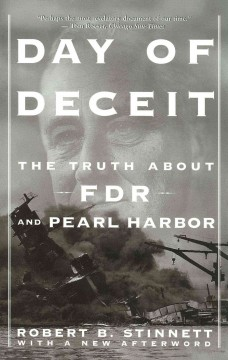 Day of deceit : the truth about FDR and Pearl Harbor cover image