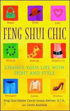 Feng shui chic : change your life with spirit and style cover image