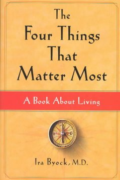 The four things that matter most : a book about living cover image