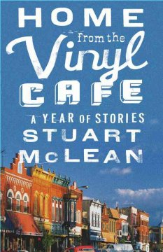 Home from the Vinyl Cafe : a year of stories cover image