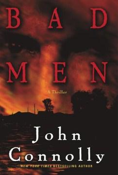 Bad men : a thriller cover image