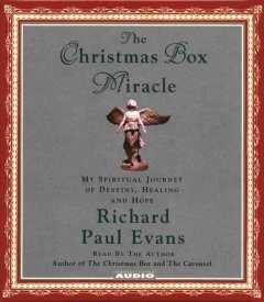 The Christmas box miracle [my spiritual journey of destiny, healing and hope] cover image