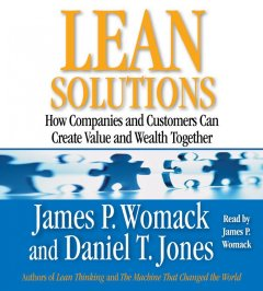 Lean solutions how companies and customers can create value and wealth together cover image