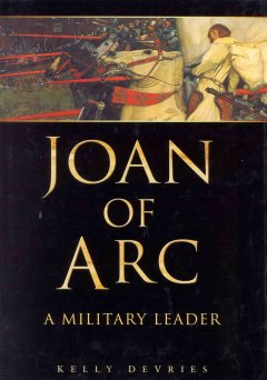 Joan of Arc : a military leader cover image