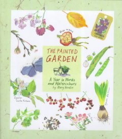 The painted garden : a year in words and watercolours cover image