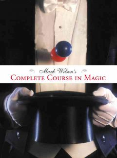 Mark Wilson's complete course in magic cover image