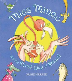 Miss Mingo and the first day of school cover image