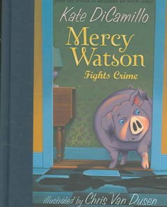 Mercy Watson fights crime cover image