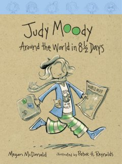 Judy Moody : around the world in 8 1/2 days cover image