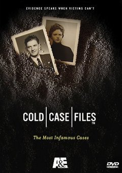 Cold case files the most infamous cases cover image