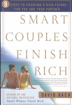 Smart couples finish rich : 9 steps to creating a rich future for you and your partner cover image
