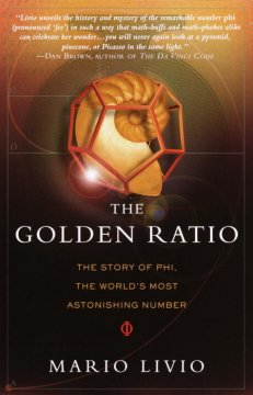 The golden ratio : the story of phi, the world's most astonishing number cover image