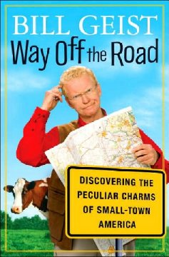 Way off the road : discovering the peculiar charms of small-town America cover image