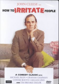 John Cleese on how to irritate people a [British] comedy classic cover image