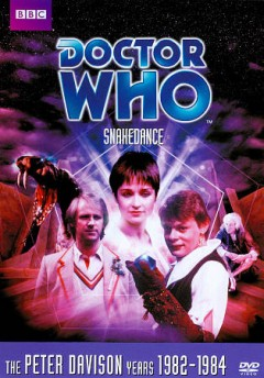 Doctor Who. Story 125, Snakedance cover image