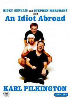 An idiot abroad. [Season 1] cover image