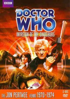Doctor who. Story 71, Invasion of the dinosaurs cover image