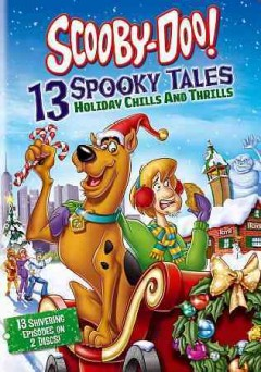 Scooby-Doo! 13 spooky tales holiday chills and thrills cover image