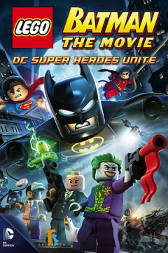 Lego Batman, the movie DC superheroes unite cover image