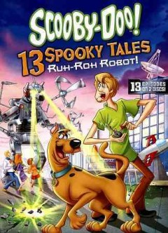 13 Spooky tales, Ruh-roh robot! cover image