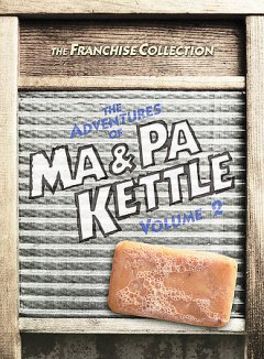 The adventures of Ma & Pa Kettle. Volume 2 cover image