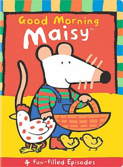Good morning maisy cover image