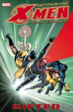 Astonishing X-Men. Vol. 1, Gifted cover image
