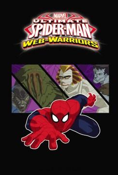 Marvel ultimate Spider-man web warriors. Vol. 3 cover image