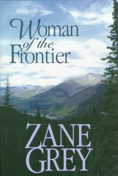 Woman of the frontier : a western story cover image