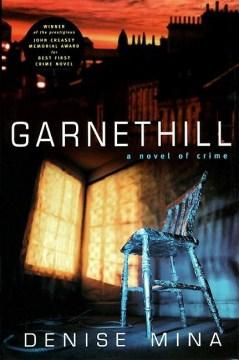 Garnethill : a novel of crime cover image