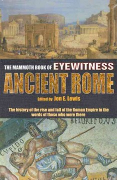 The Mammoth book of eyewitness ancient Rome cover image