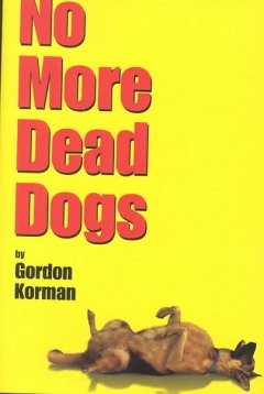 No more dead dogs cover image