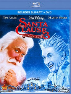 The Santa clause 3. The escape clause [Blu-ray + DVD combo] cover image
