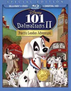 101 dalmatians II [Blu-ray + DVD combo] Patches London adventure cover image